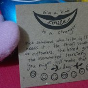Papemelroti: Give a kind smile to stranger..